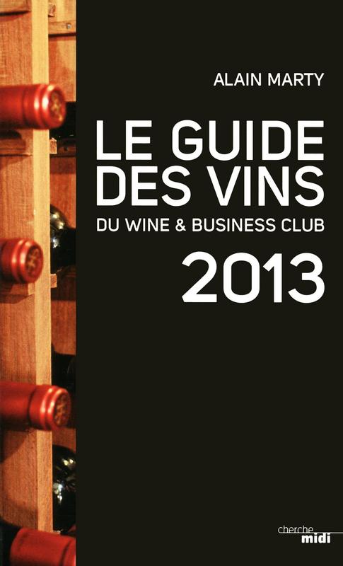 Guide des Vins du Wine and Business Club 2013